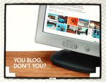 New HP ad, with the corner of a computer monitor in the background, and the phrase 'You blog, don't you?'